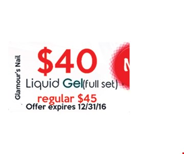 Full set of liquid gels for $40.