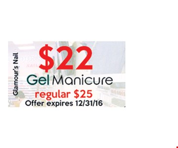 Gell manicure for $22.