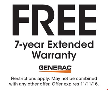 Free 7-year Extended Warranty. Restrictions apply. May not be combined with any other offer. Offer expires 11/11/16.