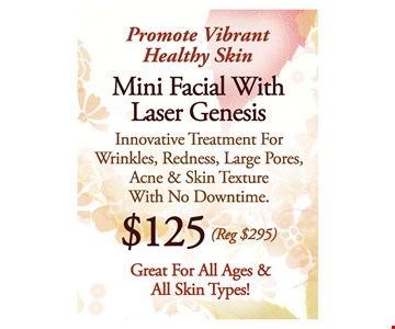 Mini Facial with Laser Genesis for $125