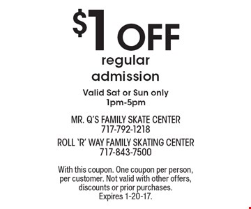 $1 off regular admission. Valid Sat or Sun only, 1pm-5pm. With this coupon. One coupon per person, per customer. Not valid with other offers, discounts or prior purchases. Expires 1-20-17.