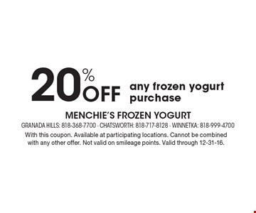 20% Off any frozen yogurt purchase. With this coupon. Available at participating locations. Cannot be combined with any other offer. Not valid on smileage points. Valid through 12-31-16.