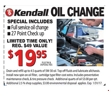 Kendall oil change $19.95