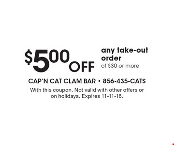 $5.00 OFFany take-out order of $30 or more. With this coupon. Not valid with other offers or on holidays. Expires 11-11-16.