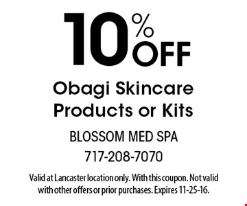 10% off Obagi skincare products or kits. Valid at Lancaster location only. With this coupon. Not valid with other offers or prior purchases. Expires 11-25-16.