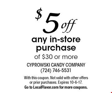 $5 off any in-store purchase of $30 or more. With this coupon. Not valid with other offers or prior purchases. Expires 10-6-17.Go to LocalFlavor.com for more coupons.