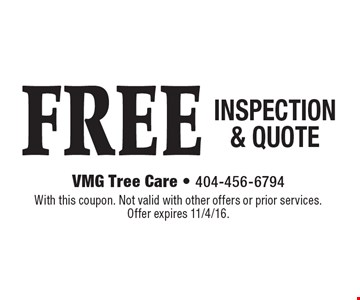 FREE INSPECTION & QUOTE. With this coupon. Not valid with other offers or prior services. Offer expires 11/4/16.