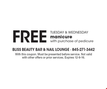 Free manicure Tuesday & Wednesday with purchase of pedicure. With this coupon. Must be presented before service. Not valid with other offers or prior services. Expires 12-9-16.