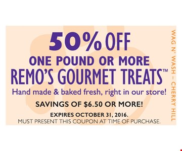 50% Off One Pound or More of Remo's Gourmet Treats