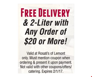 Free Delivery & 2-Liter with Any Order of $20 or More!