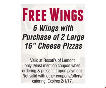 Free Wings. 6 Wings with Purchase of 2 Large 16