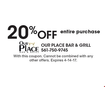 20% off entire purchase. With this coupon. Cannot be combined with any other offers. Expires 4-14-17.