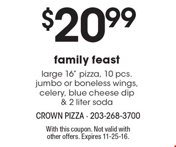 $20.99 family feast large 16