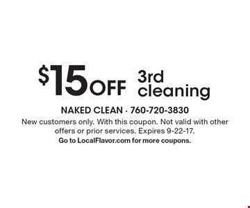 $15 Off 3rd cleaning. New customers only. With this coupon. Not valid with other offers or prior services. Expires 9-22-17. Go to LocalFlavor.com for more coupons.