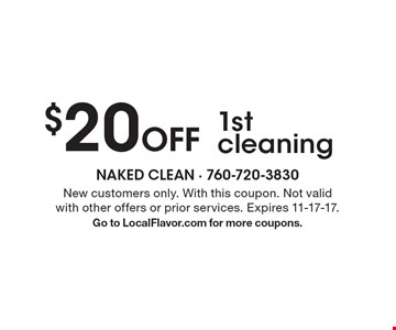 $20 Off 1st cleaning. New customers only. With this coupon. Not valid with other offers or prior services. Expires 11-17-17.Go to LocalFlavor.com for more coupons.