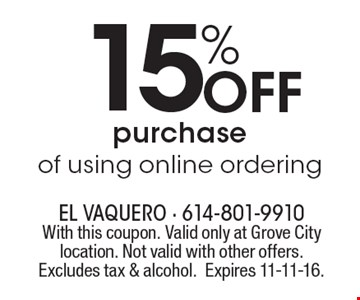 15% Off purchase of using online ordering. With this coupon. Valid only at Grove City location. Not valid with other offers. Excludes tax & alcohol.Expires 11-11-16.