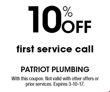 10% Off first service call. With this coupon. Not valid with other offers or prior services. Expires 3-10-17.