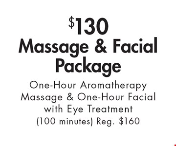 $130 Massage & Facial Package One-Hour Aromatherapy Massage & One-Hour Facial with Eye Treatment (100 minutes) Reg. $160. With this ad. Valid at Village Health Wellness Spa Marietta only. Not valid with other offers. Exp. 2/2/18.