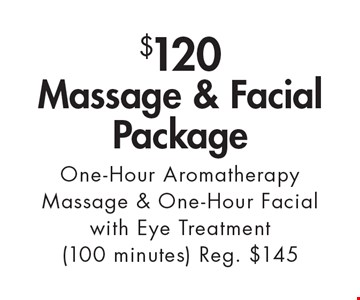 $120 Massage & Facial Package. One-Hour Aromatherapy Massage & One-Hour Facial with Eye Treatment (100 minutes) Reg. $145. With this ad. Valid at Village Health Wellness Spa Marietta only. Not valid with other offers. Exp. 5-12-17.