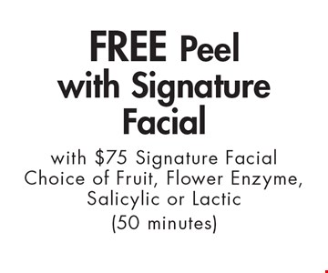 FREE Peel with Signature Facial with $75 Signature Facial. Choice of Fruit, Flower Enzyme, Salicylic or Lactic (50 minutes). With this ad. Valid at Village Health Wellness Spa Marietta only. Not valid with other offers. Exp. 11/3/17.