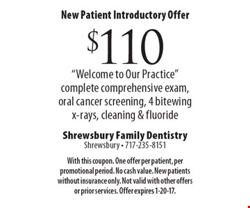 New Patient Introductory Offer $110