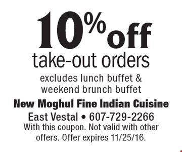 10% off take-out orders. Excludes lunch buffet & weekend brunch buffet. With this coupon. Not valid with other offers. Offer expires 11/25/16.