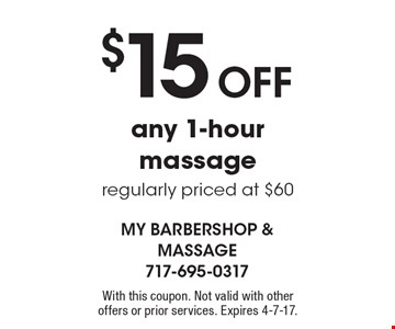 $15 Off any 1-hour massage regularly priced at $60. With this coupon. Not valid with other offers or prior services. Expires 4-7-17.