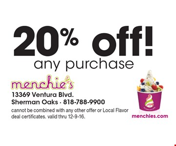 20% off any purchase. Cannot be combined with any other offer or Local Flavor deal certificates. Valid thru 12-9-16.