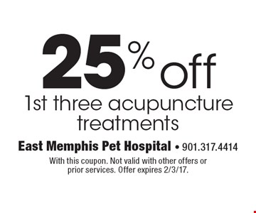 25% off 1st three acupuncture treatments. With this coupon. Not valid with other offers or prior services. Offer expires 2/3/17.