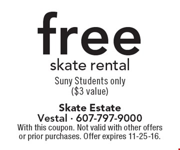 free skate rental. Suny Students only ($3 value). With this coupon. Not valid with other offers or prior purchases. Offer expires 11-25-16.