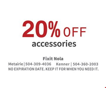 10% off accessories. No expiration date. Keep it for when you need it.