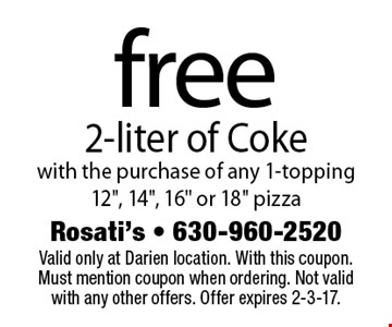 free 2-liter of Coke with the purchase of any 1-topping 12