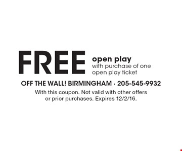 FREE open play with purchase of one open play ticket. With this coupon. Not valid with other offers or prior purchases. Expires 12/2/16.