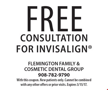 Free Consultation for invisalign. With this coupon. New patients only. Cannot be combined with any other offers or prior visits. Expires 3/15/17.