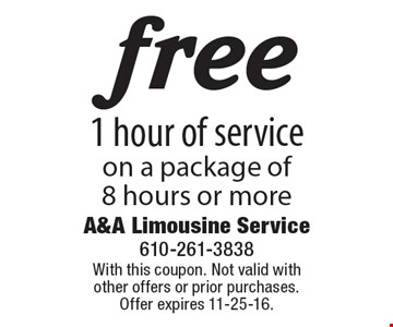 Free 1 hour of service on a package of 8 hours or more. With this coupon. Not valid with other offers or prior purchases. Offer expires 11-25-16.