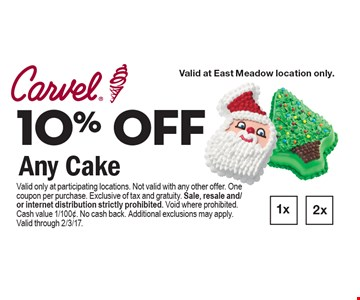 10% OFF Any Cake. Valid only at participating locations. Not valid with any other offer. One coupon per purchase. Exclusive of tax and gratuity. Sale, resale and/or internet distribution strictly prohibited. Void where prohibited. Cash value 1/100¢. No cash back. Additional exclusions may apply. Valid through 2/3/17.