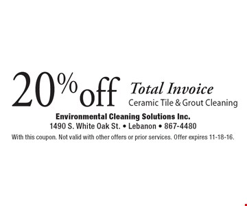 20% off Total Invoice Ceramic Tile & Grout Cleaning. With this coupon. Not valid with other offers or prior services. Offer expires 11-18-16.