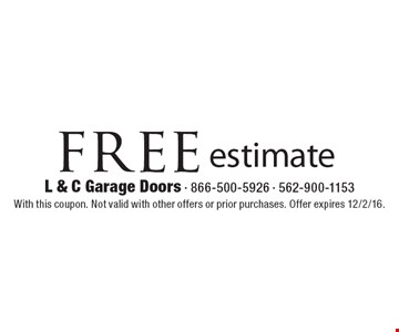 Free estimate. With this coupon. Not valid with other offers or prior purchases. Offer expires 12/2/16.