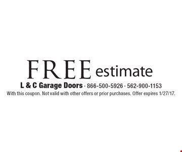 Free estimate. With this coupon. Not valid with other offers or prior purchases. Offer expires 1/27/17.
