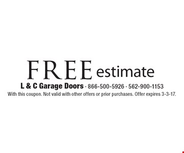 free estimate. With this coupon. Not valid with other offers or prior purchases. Offer expires 3-3-17.
