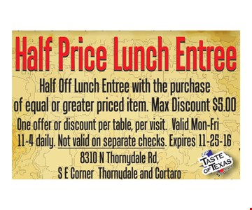 Half Price Lunch Entree