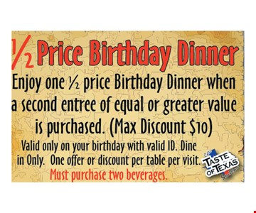 1/2 Price Birthday Dinner