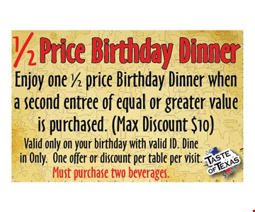 1/2 price birthday dinner