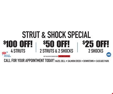 $25 Off! 2 Shocks OR $50 Off! 2 Struts & 2 Shocks OR $100 Off! 4 Struts. Not valid with other offers. OCT/DEC CLIPPER
