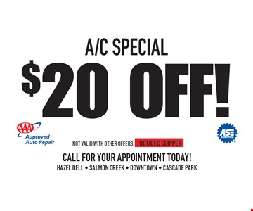 $20 Off! A/C SPECIAL. Not valid with other offers. OCT/DEC CLIPPER