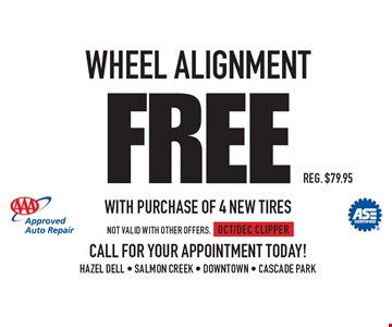 Free Wheel Alignment With Purchase Of 4 New Tires. Reg. $79.95. Not valid with other offers.OCT/DEC CLIPPER