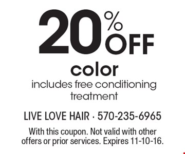 20% Off color. Includes free conditioning treatment. With this coupon. Not valid with other offers or prior services. Expires 11-10-16.
