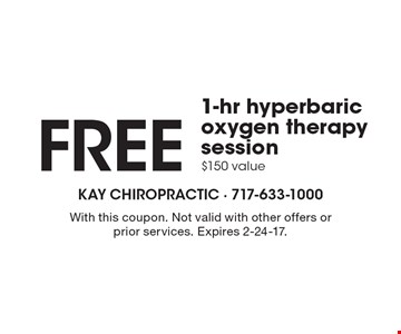 Free 1-hr hyperbaric oxygen therapy session. $150 value. With this coupon. Not valid with other offers or prior services. Expires 2-24-17.