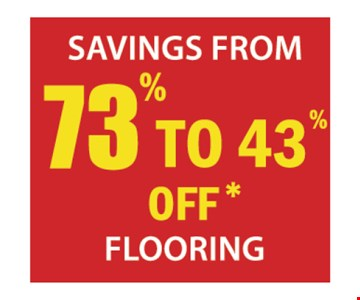 73% to 43% off flooring.
