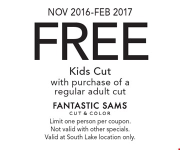 Nov 2016-Feb 2017. Free Kids Cut with purchase of a regular adult cut. Limit one person per coupon. Not valid with other specials. Valid at South Lake location only.